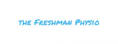 The Freshman Physio